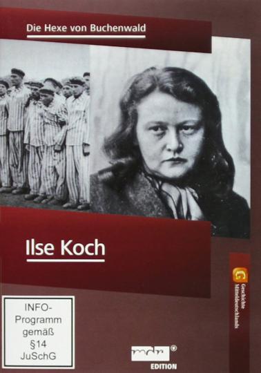 Ilse Koch - Die Hexe von Buchenwald DVD 2012.