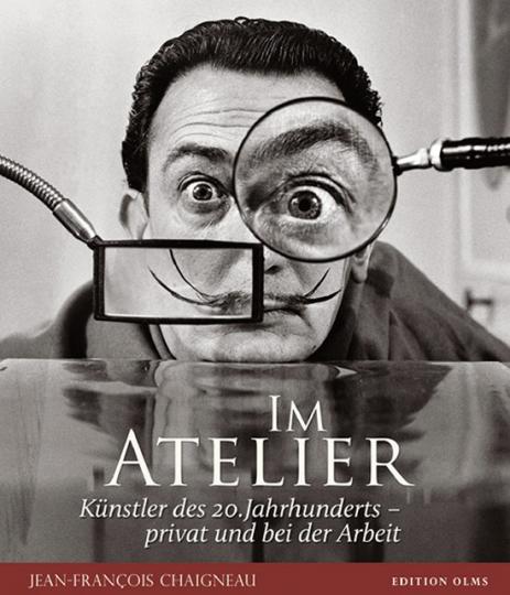 Im Atelier. Künstler des 20. Jahrhunderts - privat und bei der Arbeit.