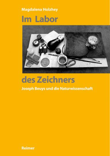 Im Labor des Zeichners. Joseph Beuys und die Naturwissenschaft.