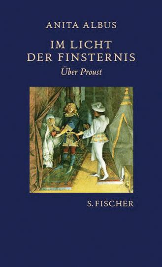 Im Licht der Finsternis. Über Proust.