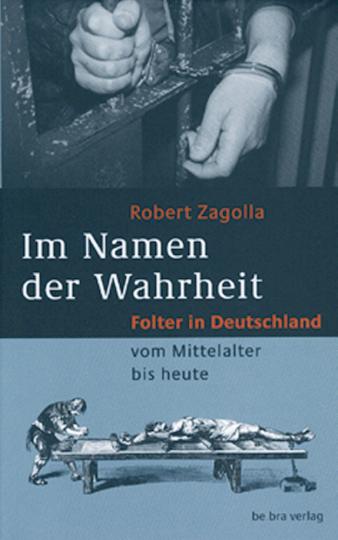 Im Namen der Wahrheit - Folter in Deutschland.