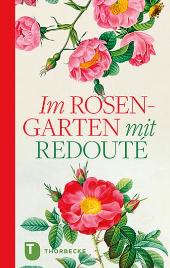 Im Rosengarten mit Redouté.