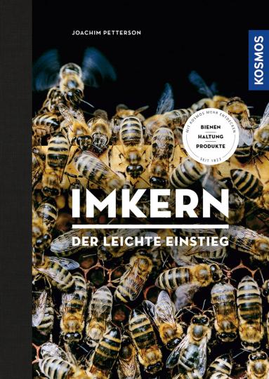 Imkern. Der leichte Einstieg. Bienen, Haltung, Produkte.