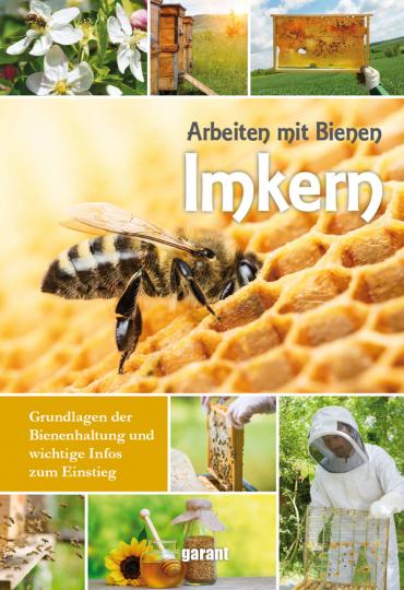Imkern. Arbeiten mit Bienen.
