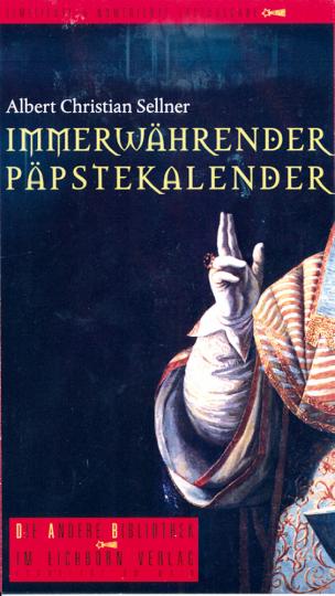 Immerwährender Päpstekalender - Kalendergeschichten für Ketzer und Gläubige