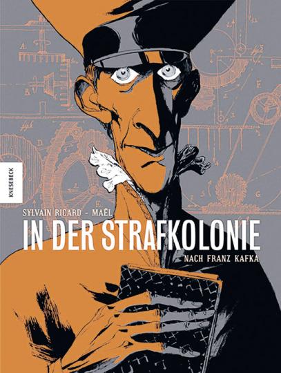 In der Strafkolonie. Graphic Novel nach Franz Kafka.