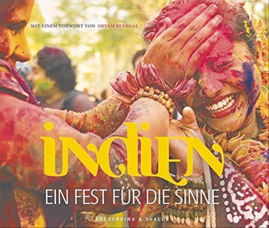 Indien - Ein Fest für die Sinne
