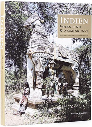 Indien Volks- und Stammeskunst: Meisterstücke der Kunsthandwerker.