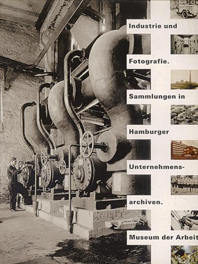 Industrie und Fotografie. Sammlungen in Hamburger Unternehmensarchiven