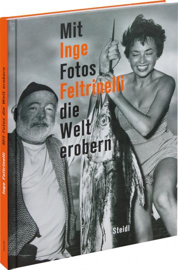 Inge Feltrinelli. Fotografien.