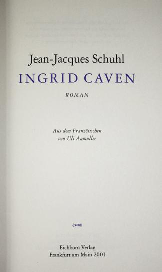 Ingrid Caven.