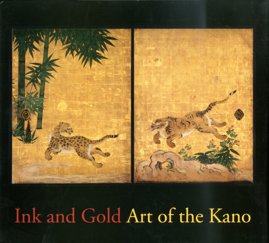 Ink and Gold. Die Kano-Malerschule Japans.