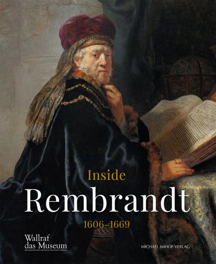 Inside Rembrandt 1606-1669.