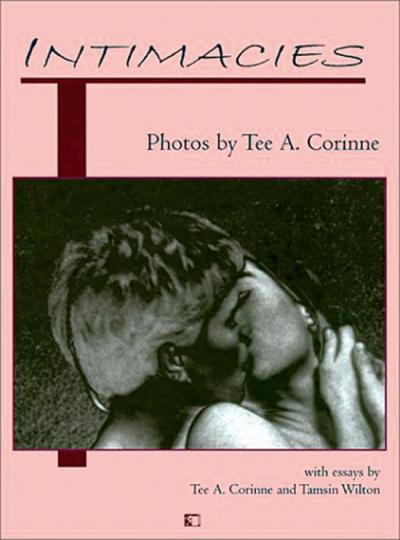 Intimacies. Fotografien von Tee Corinne.
