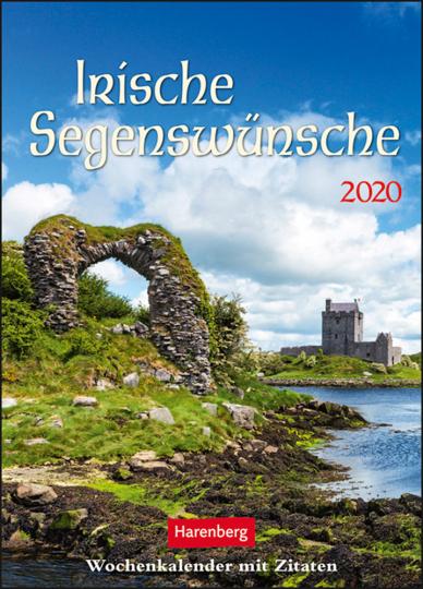 Irische Segenswünsche. Kalender 2020. Wochenkalender mit Zitaten.