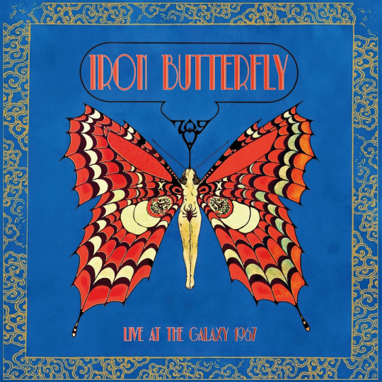 Iron Butterfly. Live At The Galaxy 1967. CD