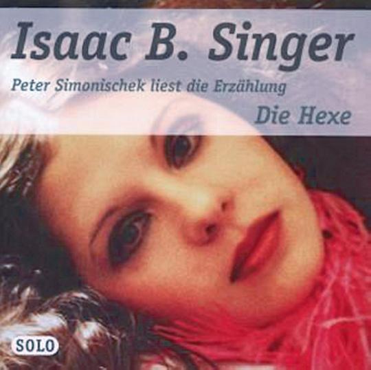 Isaac B. Singer - Die Hexe CD