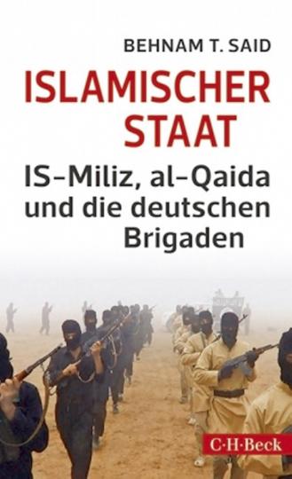 Islamischer Staat - IS-Miliz, al-Qaida und die deutschen Brigaden