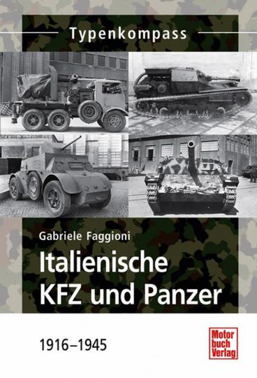 Italienische KFZ und Panzer: 1916 - 1945