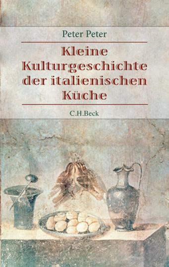 Italienische Küche. Geschichten und Rezepte zur Kulturgeschichte der italienischen Küche.