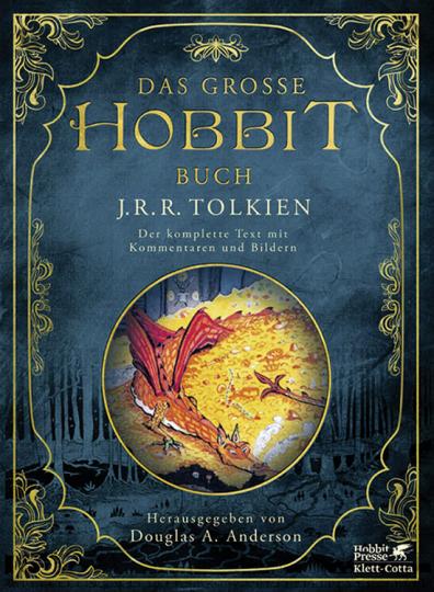 J.R.R. Tolkien. Das große Hobbit Buch. Der komplette Text mit Kommentaren und Bildern.