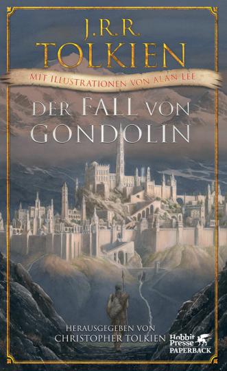 J.R.R. Tolkien. Der Fall von Gondolin.