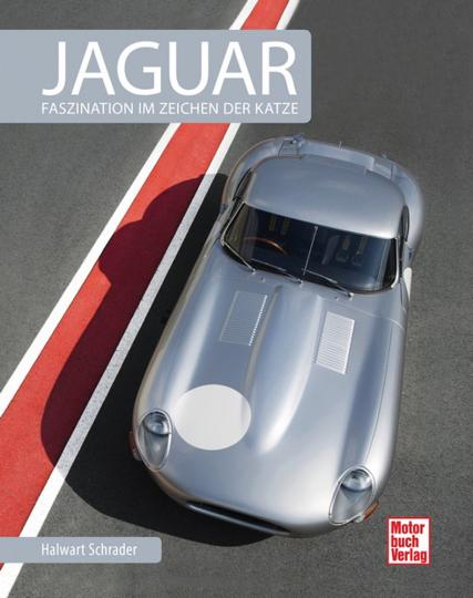 Jaguar. Faszination im Zeichen der Katze.
