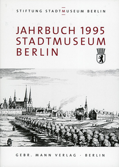 Jahrbuch Stiftung Stadtmuseum Berlin (Band I)