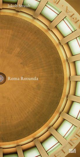 Jakob Straub. Roma Rotunda. Mit Leporello.