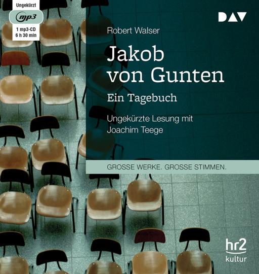 Jakob von Gunten. Ein Tagebuch. mp3-CD.