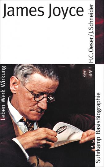 James Joyce. Suhrkamp BasisBiographie.