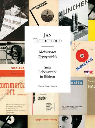 Jan Tschichold - Meister der Typografie.