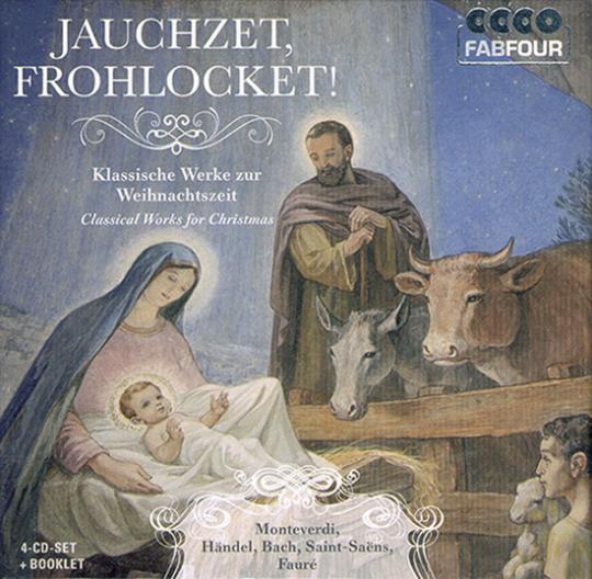Jauchzet, Frohlocklet! Klassische Werke zur Weihnachtszeit. 4 CD Set.