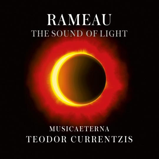 Jean Philippe Rameau. The Sound of Light. CD.