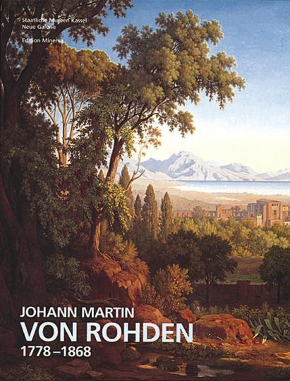 Johann Martin von Rohden 1778-1868.