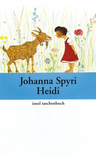 Johanna Spyri. Heidis Lehr- und Wanderjahre.