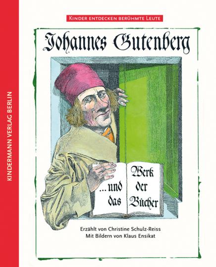 Johannes Gutenberg und das Werk der Bücher.
