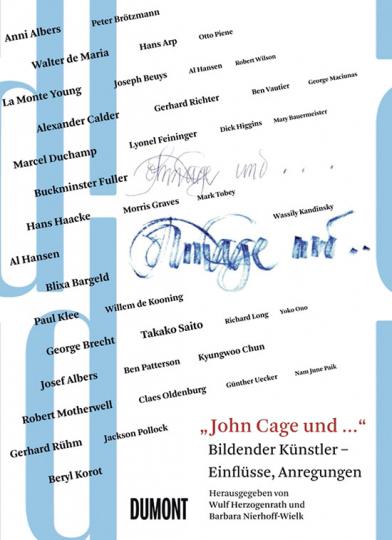 John Cage. Als bildender Künstler, Einflüsse, Anregungen.