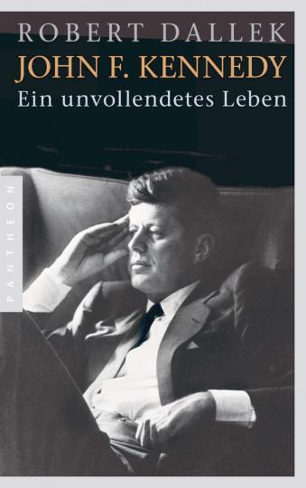 John F. Kennedy - Ein unvollendetes Leben (Tb.)