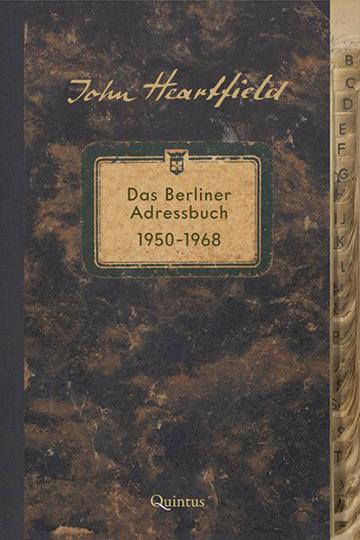 John Heartfield. Das Berliner Adressbuch 1950-1968.
