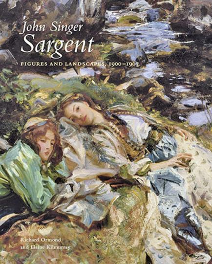 John Singer Sargent. Figures and Landscapes, 1900-1907. Band 7 des Werkverzeichnisses.