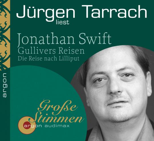 Jonathan Swift. Gullivers Reisen. Die Reise nach Lilliput. 2 CDs.