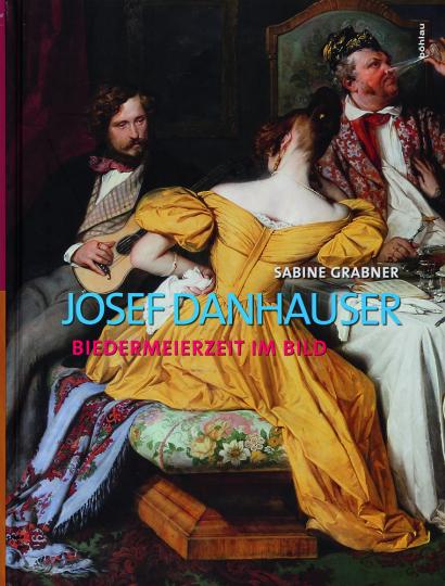 Josef Danhauser. Biedermeierzeit im Bild. Belvedere Werkverzeichnis.