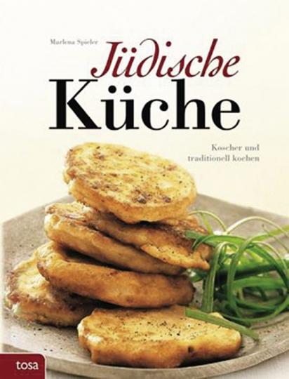 Jüdische Küche. Koscher und traditionell kochen.