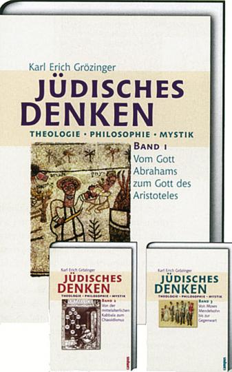 Jüdisches Denken: Theologie, Philosophie, Mystik - Band 1: Vom Gott Abrahams zum Gott des Aristoteles