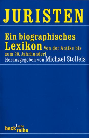 Juristen - Ein biographisches Lexikon von der Antike bis zum 20. Jahrhundert