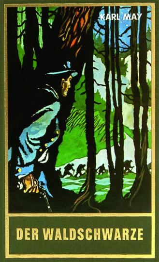 Karl May. Der Waldschwarze. Und andere Erzählungen.
