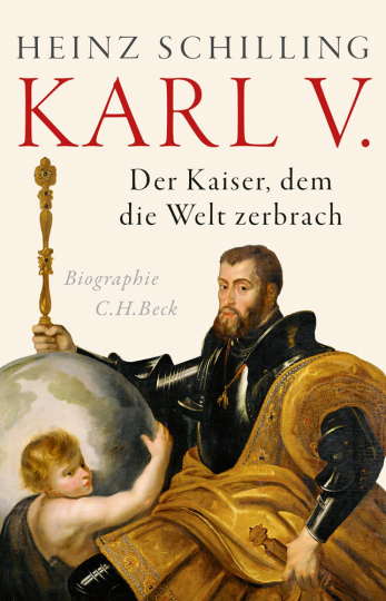 Karl V. Der Kaiser, dem die Welt zerbrach.