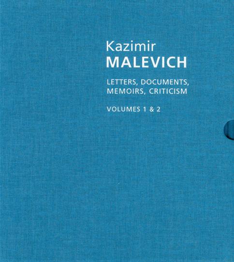 Kazimir Malevich. Briefe, Dokumente, Memoiren und Kritiken. 2 Bände.
