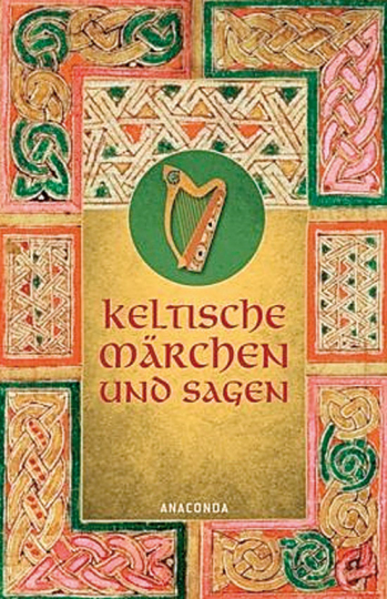 Keltische Märchen und Sagen.